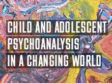 Poster for Child and Adolescent Psychoanalysis in a Changing World event