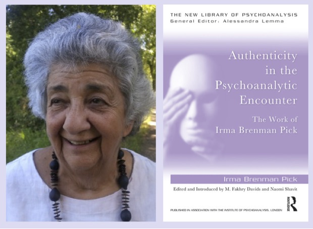 Photo of Irma Brenman Pick and cover of her book Authenticity in the Psychoanalytic Encounter